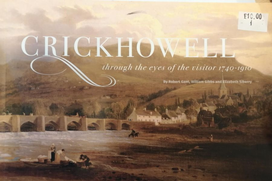 """Image Description of """"Crickhowell through the eyes of the visitor 1790-1910""""."""